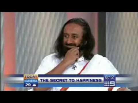 Sri Sri Ravi Shankar: The Secret To Happiness