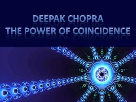 Deepak Chopra: The Power Of Coincidence (1 of 11)