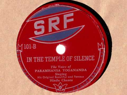 Paramahansa Yogananda: In The Temple Of Silence