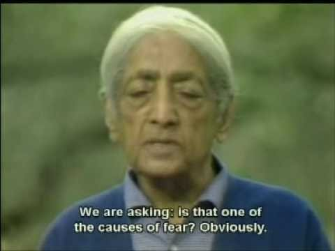 Krishnamurti: The Origin Of Fear (2 of 2)